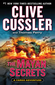 The Mayan Secrets, by Clive Cussler and Thomas Pery